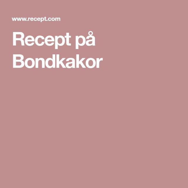 Recept på Bondkakor