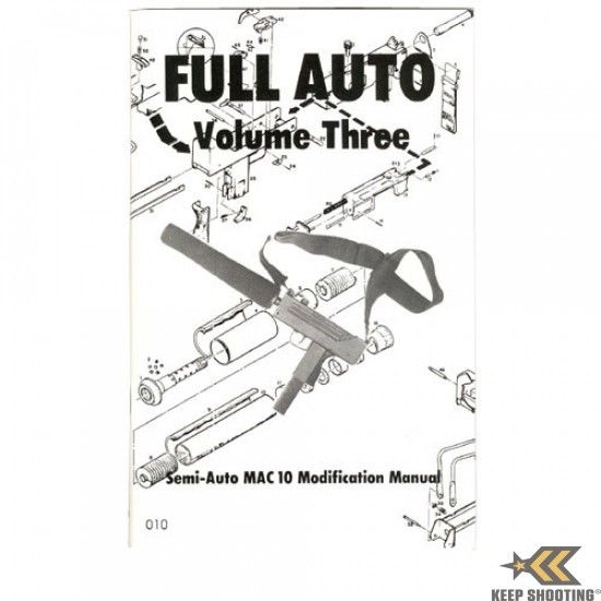 Full Auto MAC 10 Conversion Manual