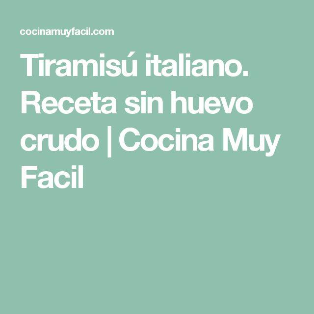 Tiramisú italiano. Receta sin huevo crudo | Cocina Muy Facil