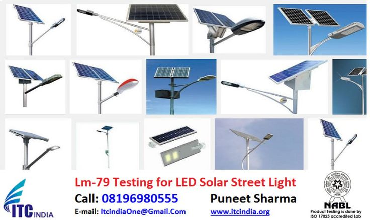Electrical Safety Testing Lab ITC India: LM-79 Testing for LED Solar Street Light | LM-79 T...