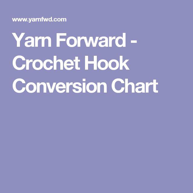Yarn Forward - Crochet Hook Conversion Chart