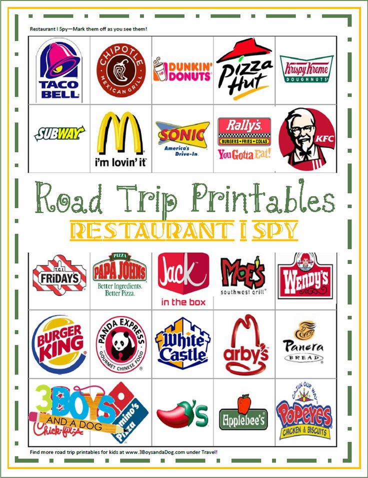 Road Trip Printables for Kids: Restaurant I Spy - this makes me very sad. When I was a kid our I-spy books encouraged us to look for different plants, trees, cloud formations, animals, birds - this one accepts that all they'll notice or look for are fast food restaurants. :(