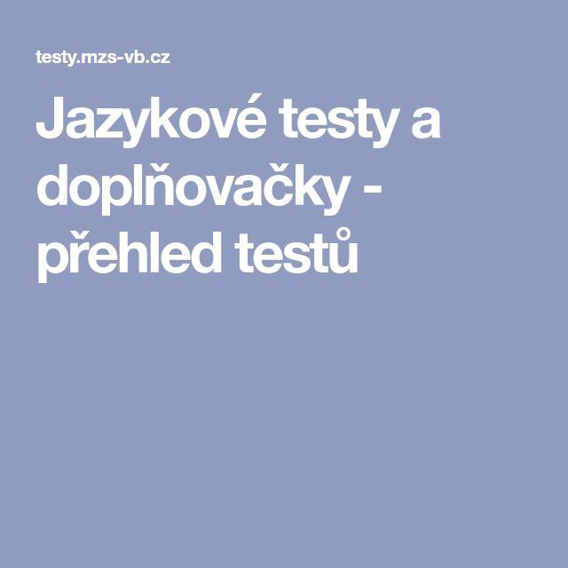 Jazykové testy a doplňovačky - přehled testů