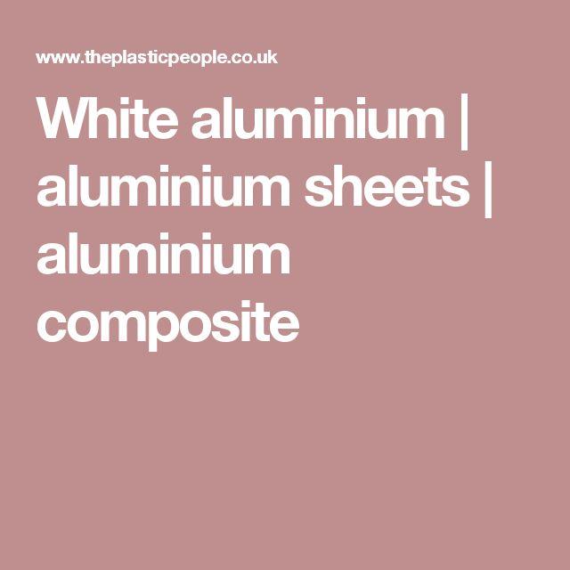 White aluminium | aluminium sheets | aluminium composite
