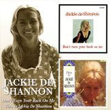 Don't Turn Your Back on Me/This Is Jackie DeShannon [CD], 11057505