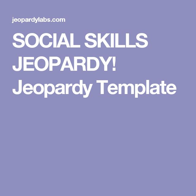 SOCIAL SKILLS JEOPARDY! Jeopardy Template