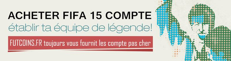 Acheter fifa 15 compte, FIFA 15 credits, safe fifa 15 account, FIFA 15 ultimate team Coins pour PS3,PS4,XBOX,IOS,PC et Android sur www.futcoins.fr. les meilleurx .  http://www.futcoins.fr