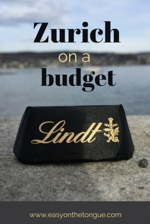 Money saving tips on how to visit and enjoy Zurich on a student budget.  More tips at http://easyonthetongue.com/how-to-visit-zurich-on-a-student-budget-free-tips/
