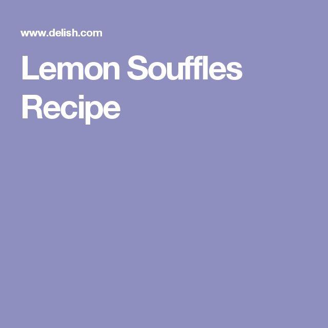 Lemon Souffles Recipe