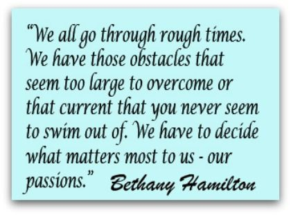 Bethany Hamilton quote, Overcoming Quote, Perseverance Quote