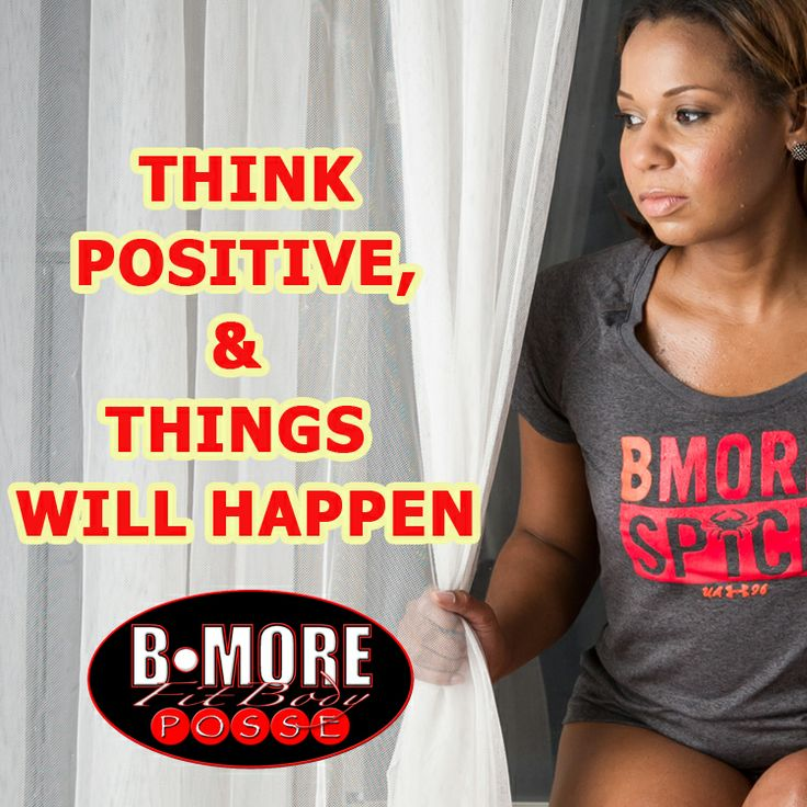 THINK POSITIVE & THINGS WILL HAPPEN | POSSE QUOTES | Pinterest