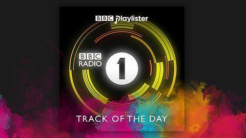 Love BBC Radio 1's Track of the Days