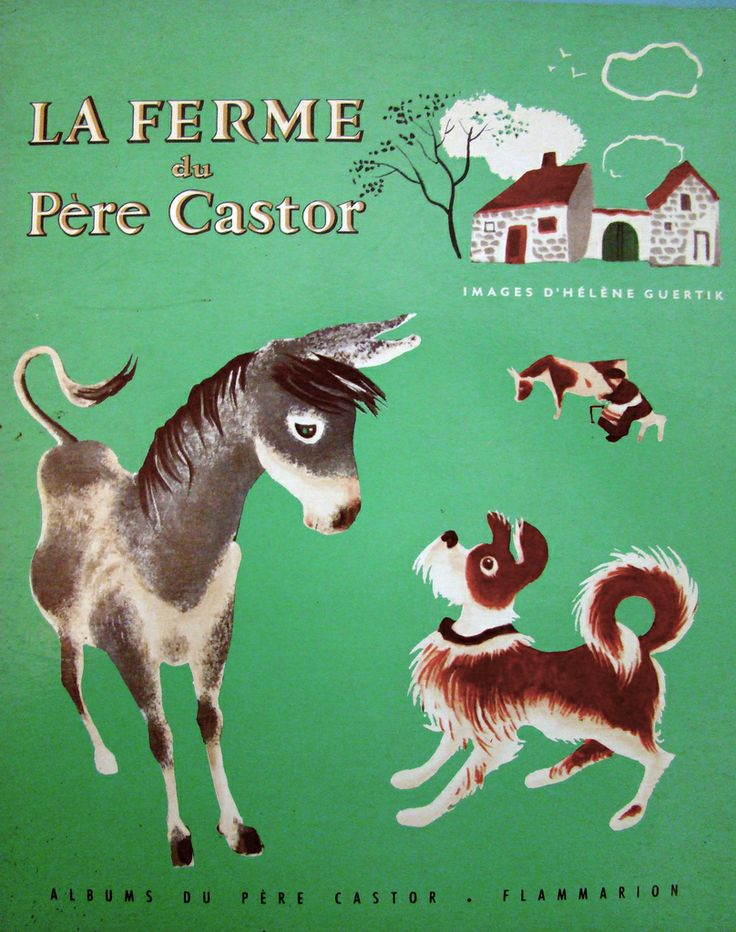 La Ferme du Pere Castor, cover 1937 | Illustrations by Helene Guertik