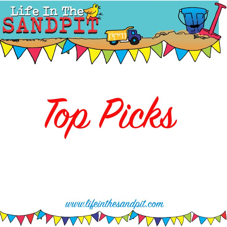 Top picks from Life in the Sandpit.  Art, theme activities and more.