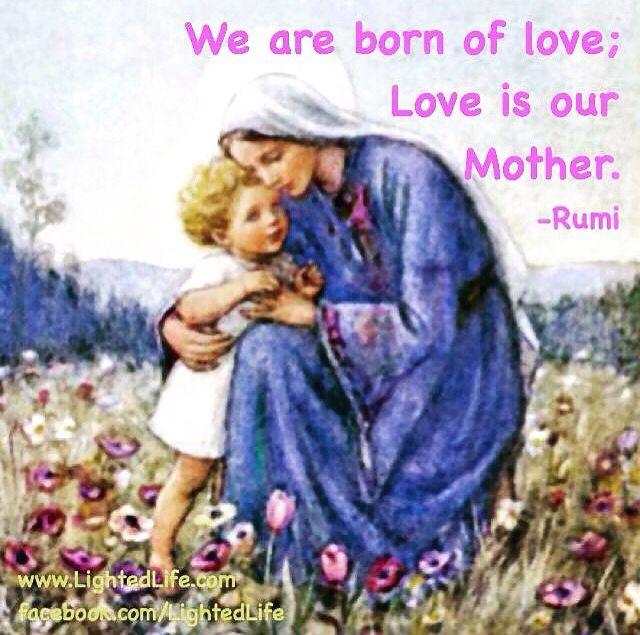 rumi quote mother love buddha rumi dalai lama