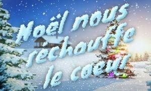Noël nous réchauffe le coeur