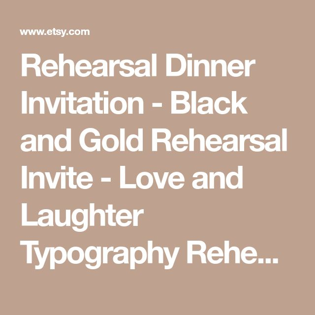 Rehearsal Dinner Invitation - Black and Gold Rehearsal Invite - Love and Laughter Typography Rehearsal Dinner Invite #1052