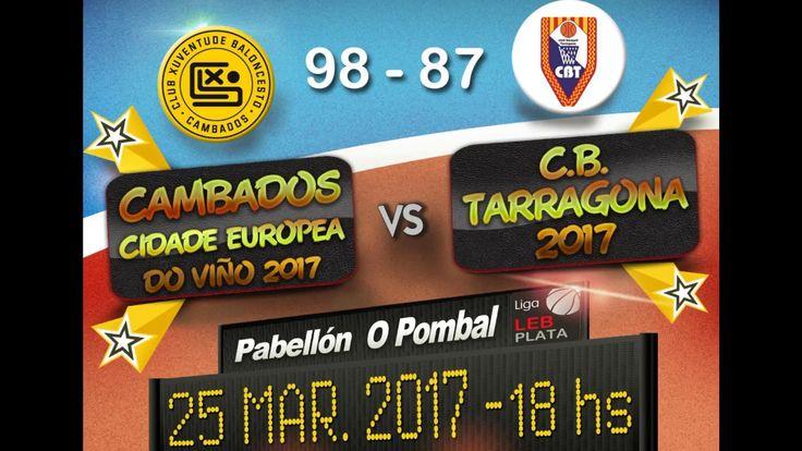Cambados CEV 2017 98 - 87 CB TARRAGONA 2017. J24 LEB Plata