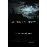 Griffin's Shadow (Paperback)By Leslie Ann Moore