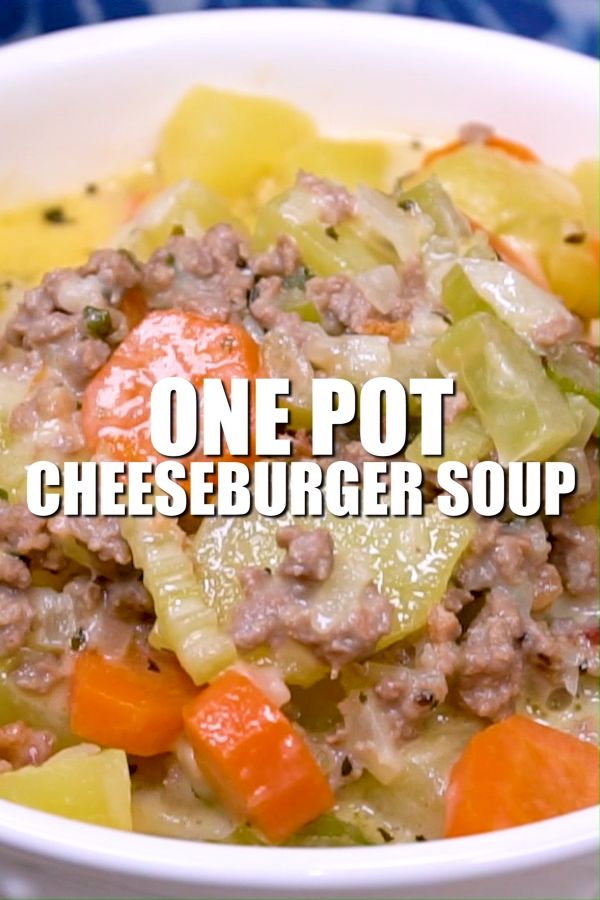 One Pot Cheeseburger Soup