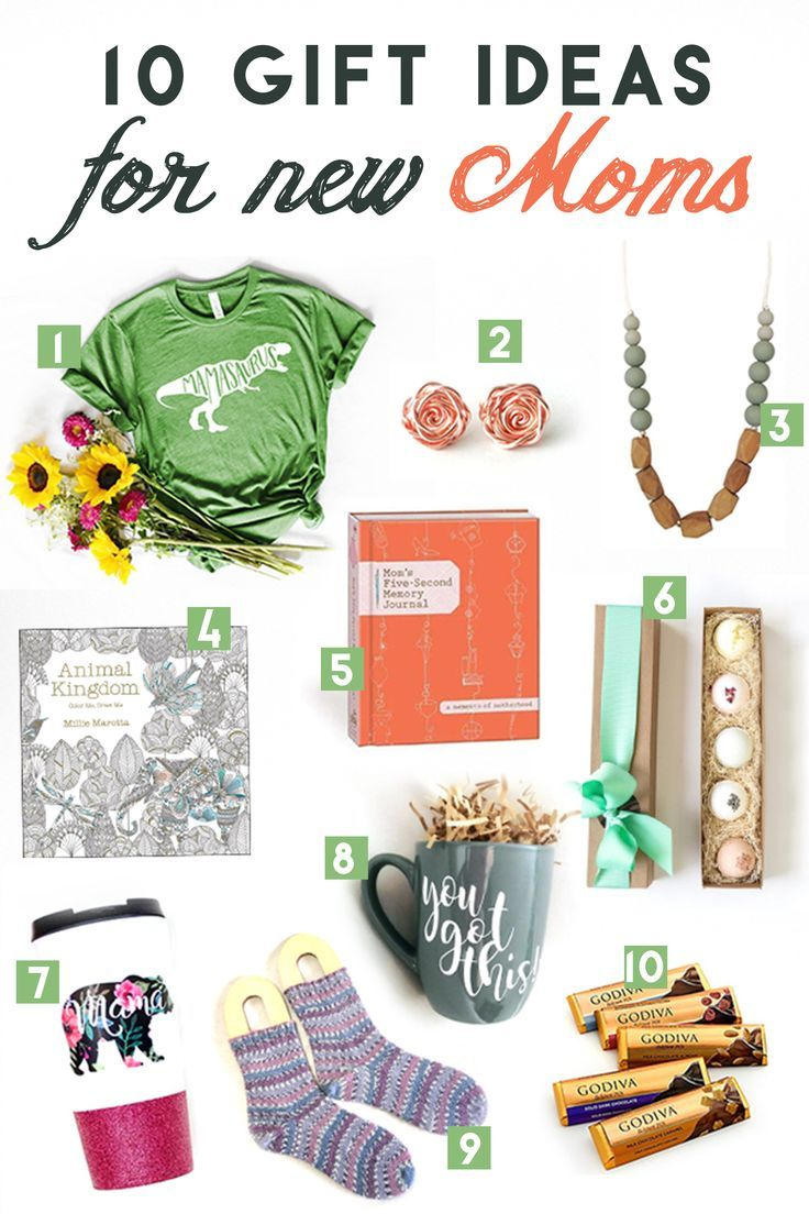 10 Gift Ideas for New Moms 2018 | Pin it All! * Group Board ...