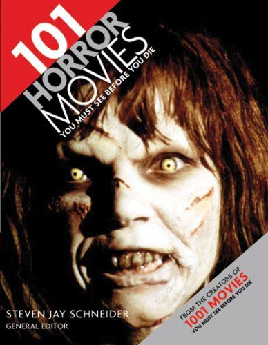 101 Horror Movies You Must See Before You Die « Library User Group