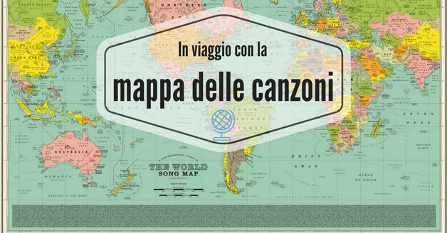 La mappa del mondo in cui le città hanno il titolo delle canzoni: un viaggio immaginario in cui le canzoni ci mostrano la strada da seguire.