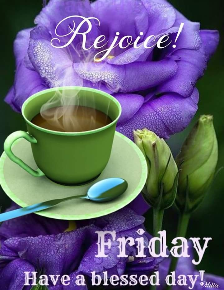 Good Morning Blessed Friday Good Morning Friday Blessed Friday