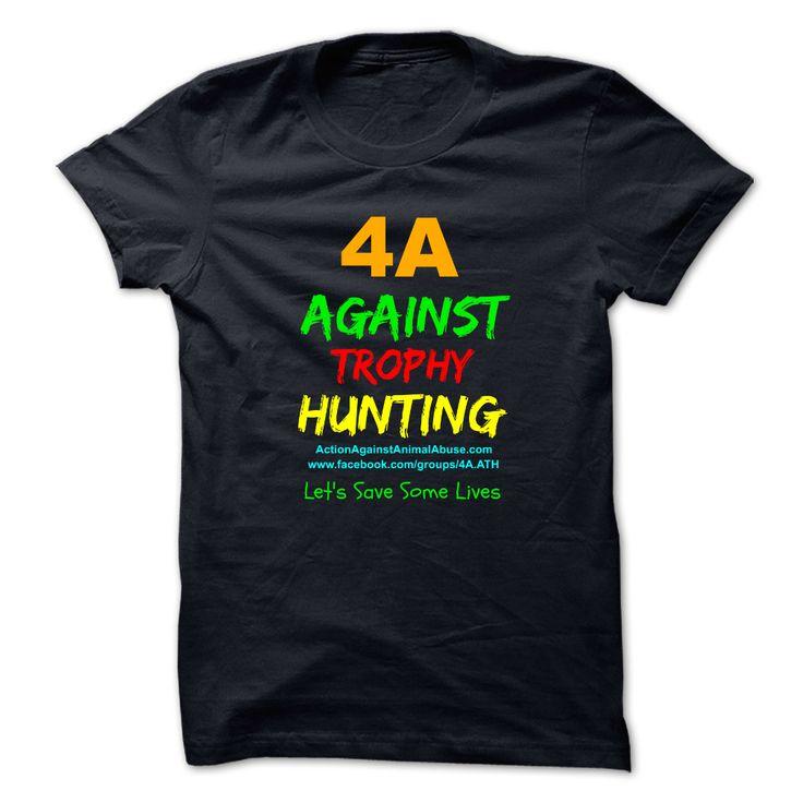 4A - Against Trophy Hunting - Action Against Animal Abu T Shirt, Hoodie, Sweatshirt