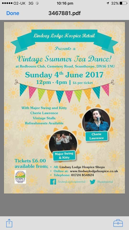 Vintage Summer Tea-dance Sunday 4th June 12-4pm featuring the ever popular Major Swing & Kitty. Cherie Lawrence will Be Singing some of those nostalgic tunes for you to dance too, or why not come along and take afternoon tea and sit and listen to those years gone by old time greats. Entrance Tickets available at £6 from all our shops or online @ http://www.lindseylodgehospice.co.uk/c/49/Events. Or Telephone 01724 854824