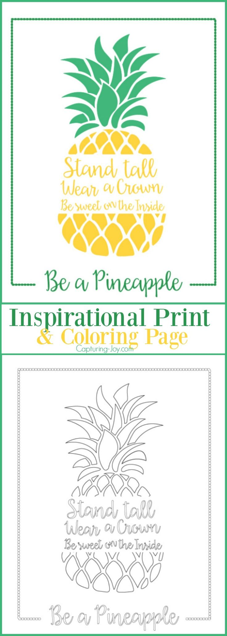 Be a Pineapple Inspirational Print and Coloring Page | This is a fun summer boredom buster! - Capturing-Joy.com
