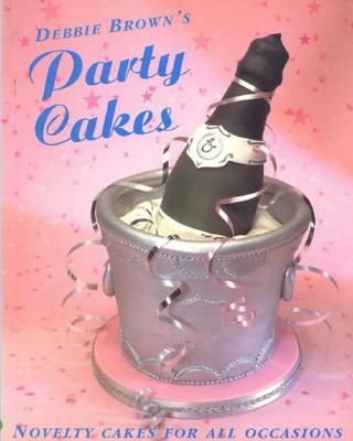 Cover of Debbie Brown - Party Cakes
