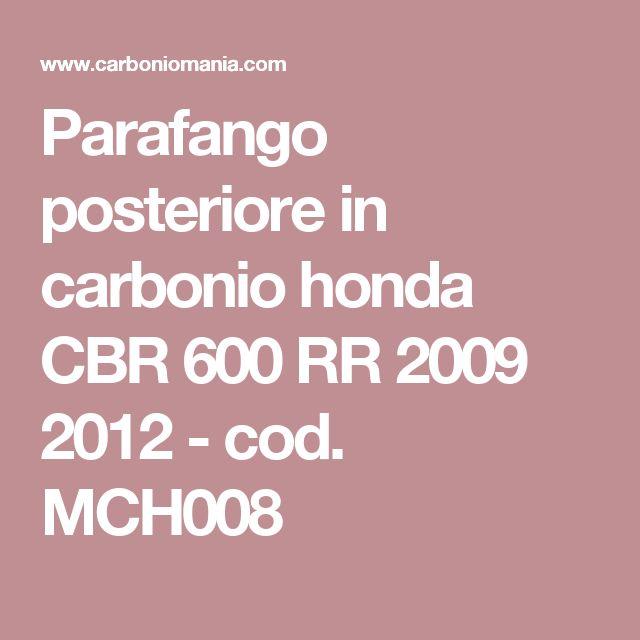 Parafango posteriore in carbonio honda CBR 600 RR 2009 2012 - cod. MCH008