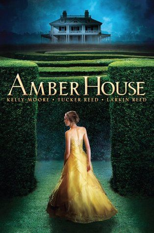 Amber House by Kelly Moore, Tucker Reed, & Larkin Reed - Book 1 of the Amber House Trilogy. (Click on image for review)