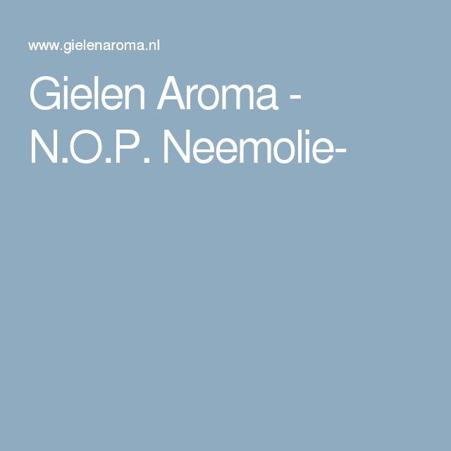 Gielen Aroma - N.O.P. Neemolie-