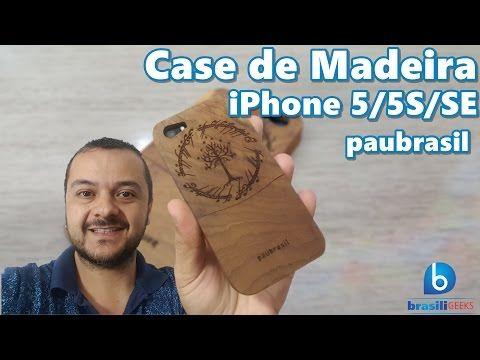 Capas de madeira para celular personalizadas - Grife Paubrasil - YouTube