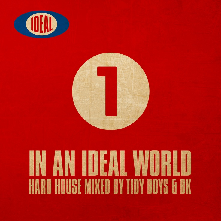 In An Ideal World 1 mixed by Tidy Boys and BK - released December 24th 2012 - for full track listing and album info use the link.