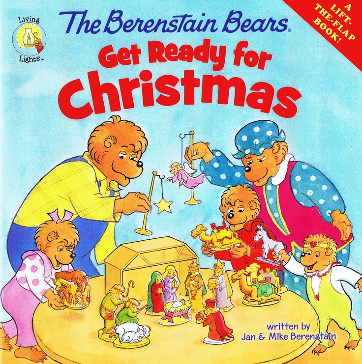 The Berenstain Bears Get Ready for Christmas - a lift-the-flap book