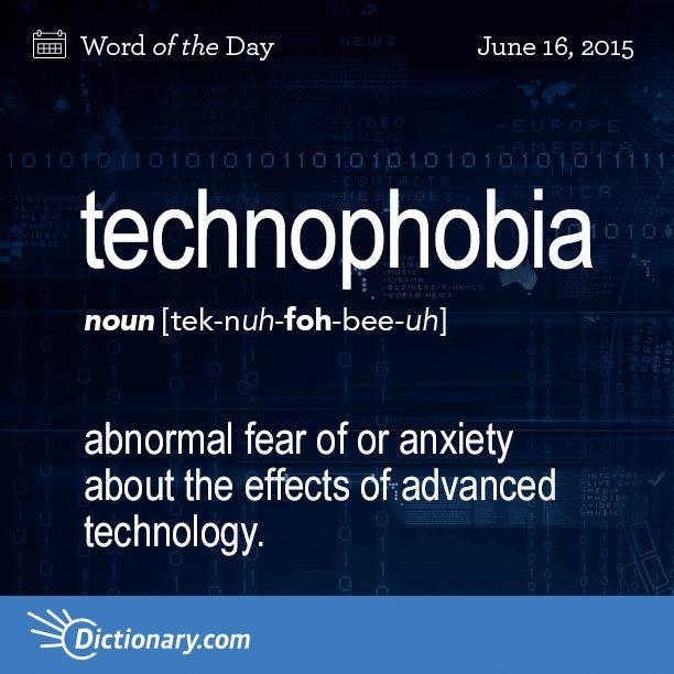 Define technophobia essay