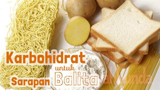 Karbohidrat untuk sarapan balita :: carbohydrate on children's breakfast :: what to it in the morning