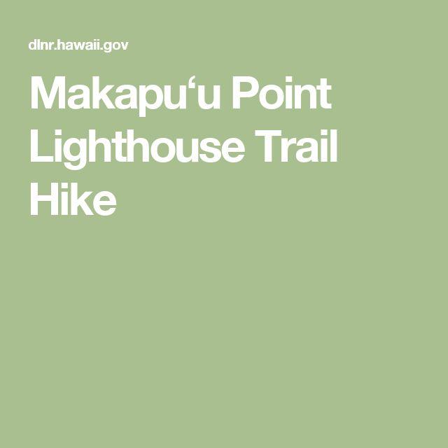 Makapuʻu Point Lighthouse Trail Hike