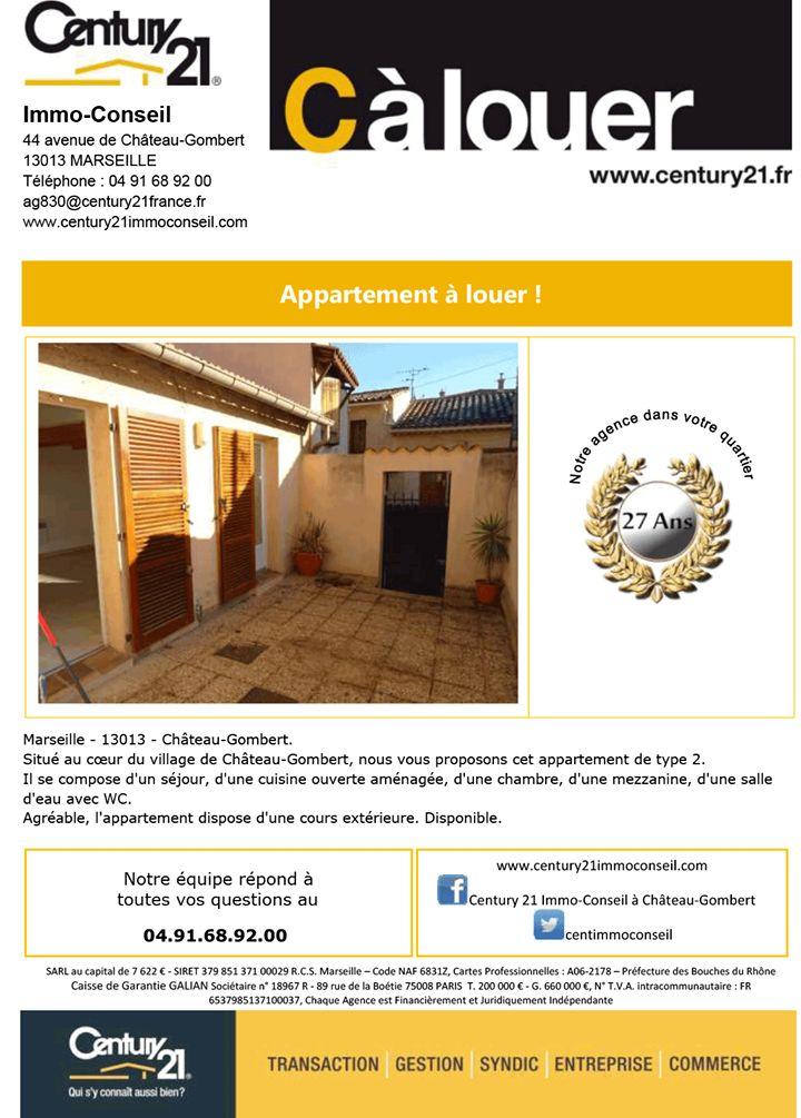 C à Louer !!!  Situé au cœur du village de Château-Gombert, nous vous proposons cet appartement de type 2.  Il se compose d'un séjour, d'une cuisine ouverte aménagée, d'une chambre, d'une mezzanine et d'une salle d'eau avec WC.  Agréable, l'appartement dispose d'une cours extérieure.  Disponible.  Marseille - 13013 - Château-Gombert.  Si ce bien à la LOCATION Vous intéresse, Century21 Immo Conseil à Marseille Chateau Gombert, Service LOCATION répondra à toutes vos questions au 04.91.68.92.00…