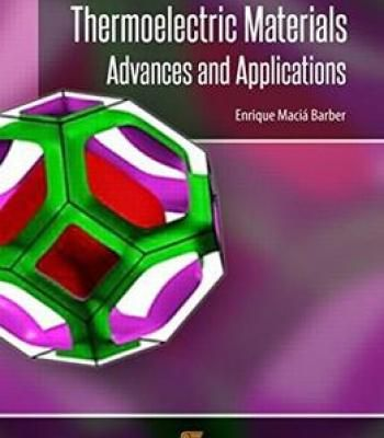 Thermoelectric Materials: Advances And Applications PDF