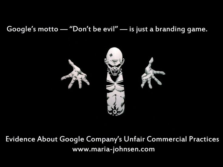 Evidence About Google Company's Unfair Commercial Practices