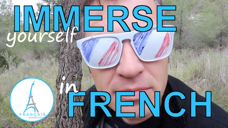 Total Immersion is the best way to learn French. You can immerse yourself in the French language and culture even from home! Thomas explains how to learn French on your own, how to immerse yourself in a language at home! FREE Download MP3/PDF