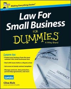 Law for Small Business for Dummies: Uk Edition