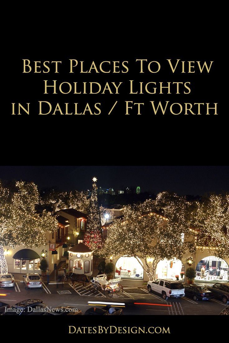Best places to view holiday lights in dallas fort worth datesbydesign com