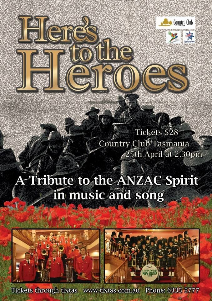 """""""Tribute to our fallen soldiers.  St Andrews Caledonian Pipe Band, formerly the band of the 12th Battalion, whose performance honours also include various Tattoos and performances at Scotland's Edinburgh and Stirling Castles, will complete a stirring line up which includes massed bands performances. Tickets are available at the Country Club Tasmania 6335 5777 or through www.tixtas.com.au. All tickets are $28.00.""""  I think we'll head over to Tassie this ANZAC Day 2016!"""