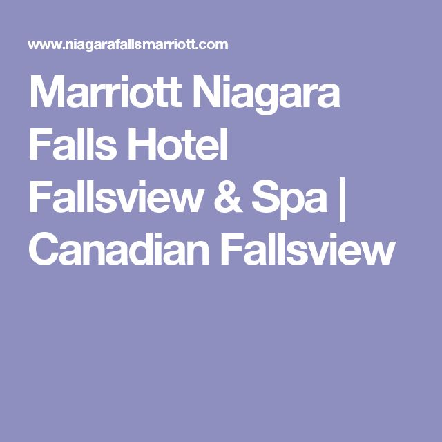 Marriott Niagara Falls Hotel Fallsview & Spa | Canadian Fallsview
