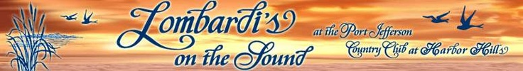 Lombardis On The Sound - Long Island Weddings - reception location - catering hall - wedding venue - reception locations - reception - catering halls